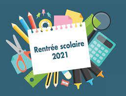 RENTRÉE DES ÉLÈVES 2021